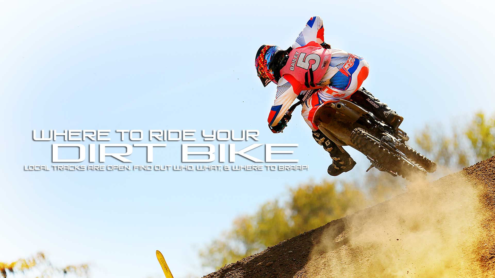 Where to Ride Your Dirt Bike This Weekend: March 19-20