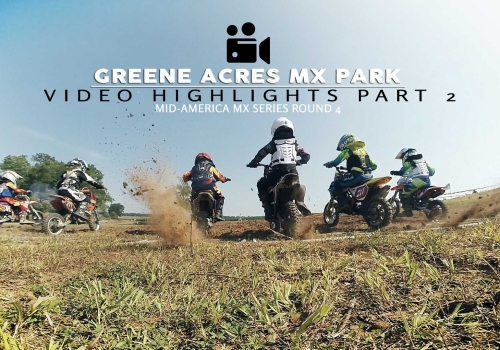 Greene Acres MX Highlights MAMS Round 4 Part 2