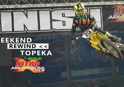 Nitro Arenacross Tour Topeka Weekend Rewind