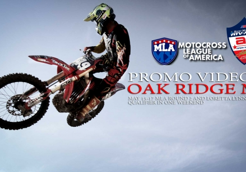 Video: Oak Ridge MX MLA | LLQ Promo 2015