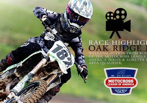 RACE HIGHLIGHTS: Oak Ridge MX Motocross League of America RD2