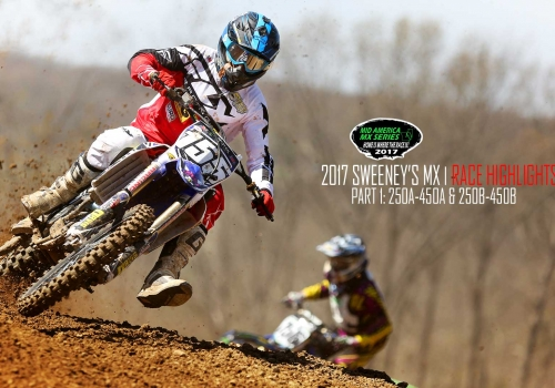 Sweeney's MX MAMS 250A-450A & 250B-450B | Race Highlights