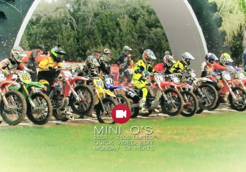 2014 Mini O's Supercross 250A & 250B Limited Divs Quick Edit